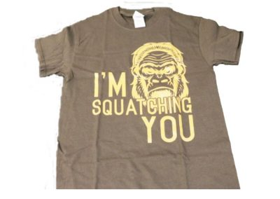 Adult I'm Squatching You T-Shirt