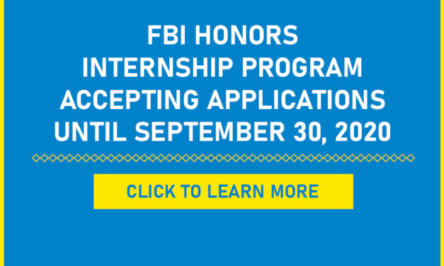 FBI Honors Internship Program Accepting Applications – Until September 30, 2020