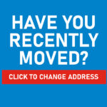Have You Recently Moved? Update Your Address Today!