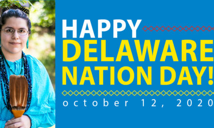 Happy Delaware Nation Day!