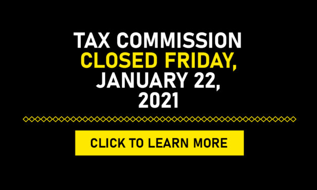 Tax Commission Closed Friday, January 22, 2021