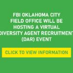 The FBI Oklahoma City Field Office Will Be Hosting A Virtual Diversity Agent Recruitment (DAR) Event