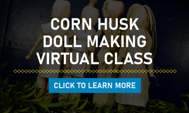 Corn Husk Doll Making Virtual Class