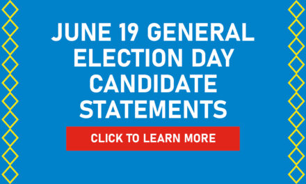 June 19 General Election Day Candidate Statements