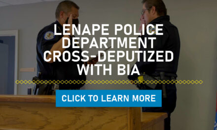 Lenape Police Department Cross-Deputized With BIA