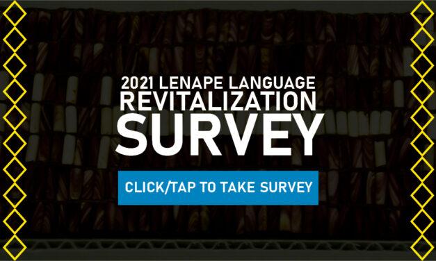 Delaware Nation 2021 Lenape Language Revitalization Survey May 25, 2021