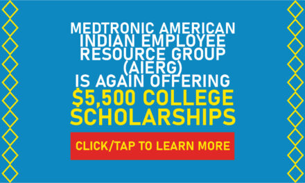 Medtronic American Indian Employee Resource Group (AIERG) Is Again Offering $5,500 College Scholarships