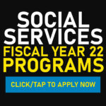 Social Services Fiscal Year 2022 Programs Are Available